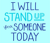 stand up for others